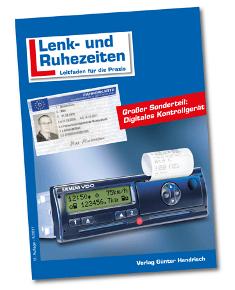 Mit den Vorschriften zu Lenkzeiten und Ruhezeiten befasst sich das aktualisierte und neu aufgelegte Fachbuch aus dem Verlag Günter Hendrisch