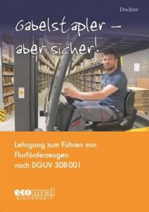 Neues Ausbildungsmaterial für die Gabelstaplerfahrer-Prüfung