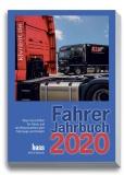 Vogel, Uwe / Redaktion Transport Fahrer-Jahrbuch 2020 Machen Sie aus Ihrer Informationspflicht ein Geschenk!